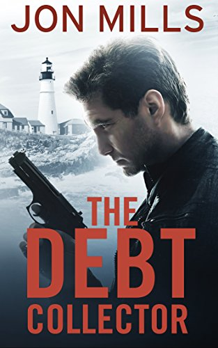 the-debt-collector-book-1-of-a-jack-winchester-organized-crime-action-thriller-jack-winchester-vigil