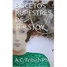 BOCETOS RUPESTRES DE TOLSTOY (LITERATURA RUSA nº 32)