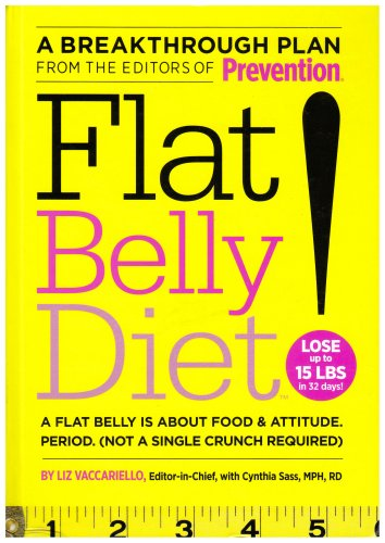 Prevention's Flat Belly Diet by Vaccariello, Liz Published by MPS 1st (first) edition (2008) Hardcover