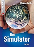 Der Simulator. Thriller