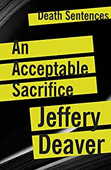 An Acceptable Sacrifice par [Deaver, Jeffery]