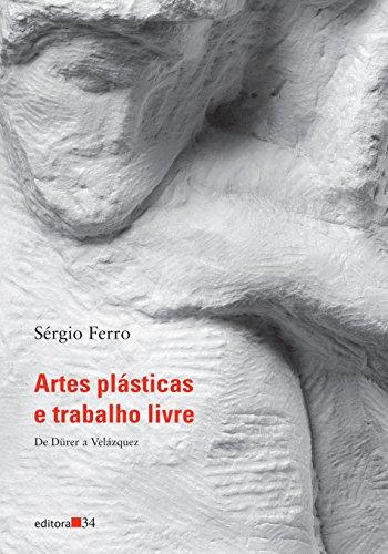Artes Plsticas e Trabalho Livre (Em Portuguese do Brasil)