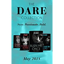 The Dare Collection: May 2018: Burn Me Once/Boardroom Sins/Pleasure Games/Legal Attraction