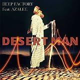 Desert Man (feat. Azalee)