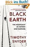 Black Earth: The Holocaust as History...