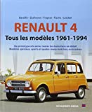 RENAULT 4 TOUS LES MODELES 1961-1994