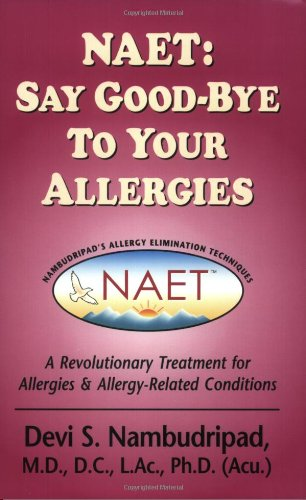 NAET : Say Good-Bye to Your allergies