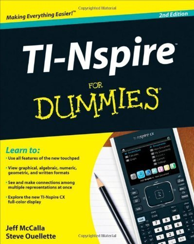 TI-Nspire For Dummies by McCalla, Jeff, Ouellette, Steve (2011) Paperback