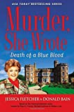 Murder, She Wrote : Death of a Blue Blood (Murder, She Wrote Mysteries)