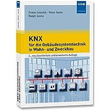 KNX für die Gebäudesystemtechnik in Wohn- und Zweckbau
