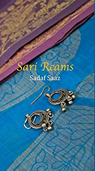 Sari Reams (English Edition) di [Saaz, Sadaf]
