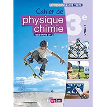 Physique Chimie 3e - Collection Regaud - Vento Manuel de l'élève  - Edition 2016