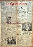 quotidien le no 523 du 16 07 1924 sous un regime de dictature pas de presse libre c est ce que mussolini demontre une fois de plus par a aulard pour abreger les souffrances de son fiance elle lui tire une balle dans la tete aujourd hui s ouvre a