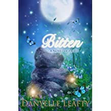 Bitten: A Novel of Faerie (Novels of Faerie Book 1) (English Edition)
