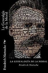 La Genealgía de la Moral (Spanish Edition)