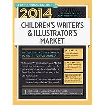 2014 Children's Writer's & Illustrator's Market (Children's Writer's and Illustrators Market)