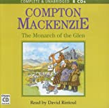 The Monarch of the Glen: Complete & Unabridged