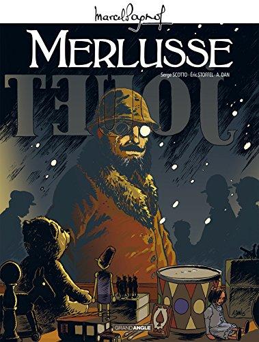 M. Pagnol en BD : Merlusse - histoire complète