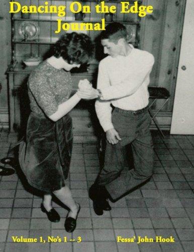 Dancing On the Edge Journal V 1 N 1-3 por Fessa' John Hook
