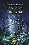 Merlin im Elfenwald: Roman bei Amazon kaufen