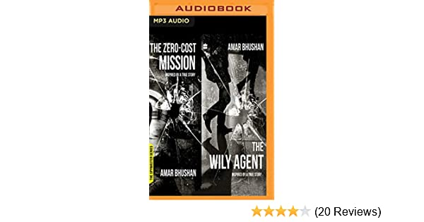 Buy The Wily Agent & the Zero Cost Mission Book Online at Low Prices