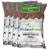 [Sponsored]Vision Fresh Organic Roasted Flax Seed (Alsi) 800 Gram - Pack Of 4 (200 Gram Each)