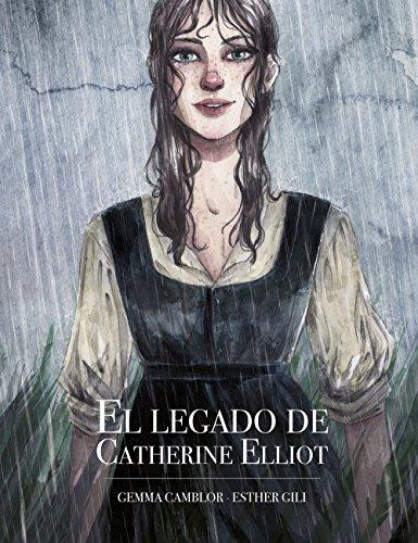 El legado de Catherine Elliot (Ilustración) por Esther Gili