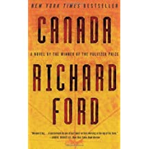 Canada by Ford, Richard (2013) Paperback