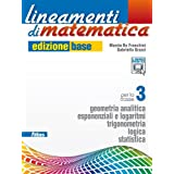 Lineamenti di matematica. Ediz. base. Con espansione online. Per le Scuole superiori: 1