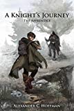 Book cover image for A Knight's Journey: The Apprentice