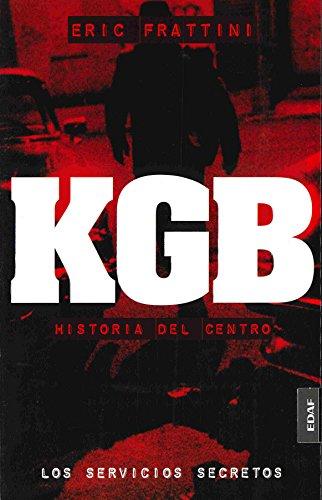 Kgb - Historia Del Centro (Clio. Cronicas de la Historia)