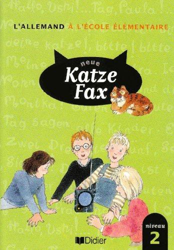 Allemand Neue Katz Fax : Cahier de l'élève