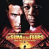 La somme de toutes les peurs : B.O.F. = sum of all fears (The) / Jerry Goldsmith, comp. | Goldsmith, Jerry. Compositeur