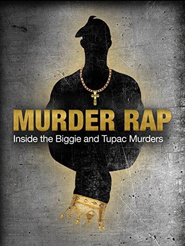 murder-rap-inside-the-biggie-tupac-murders