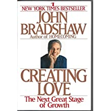 Creating Love: The Next Stage of Growth