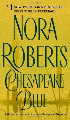 Chesapeake Blue (The Chesapeake Bay Saga, Book 4) by Roberts, Nora (2004) Mass Market Paperback