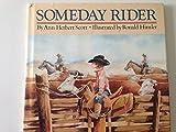 Someday Rider by Ann Herbert Scott (1989-09-02)