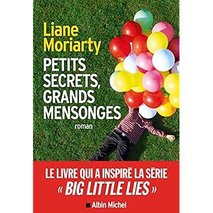 Big Little Lies : (Petits Secrets grands mensonges)