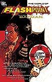 Flashpoint World Of Flashpoint Batman TP (Batman (DC Comics))
