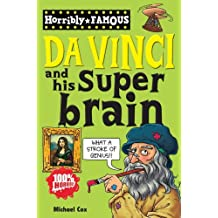 Da Vinci and his Super-brain (Horribly Famous)