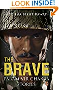 #4: The Brave: Param Vir Chakra Stories