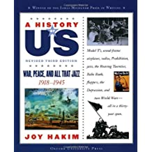 A History of US: War, Peace, and All That Jazz: 1918-1945 A History of US Book Nine by Joy Hakim (2007-02-09)