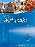 Wat leuk! A2: Der Niederländischkurs / Kursbuch mit Audio-CD