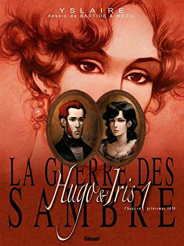 La Guerre des Sambre - Hugo et Iris - Tome 01 NE: Le mariage de Hugo