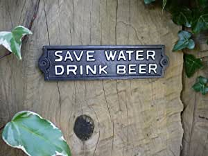 Metal Funny Sign Wall Plaque Vintage Style Save Water