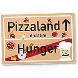 DankeDir! Pizzaland Ortsschild - Pizza Kunststoff Schild, Lustiges/persönliches Geschenk für Sie/Ihn - süße Deko, Wanddeko, Türschild Küche/Restaurant, Geschenkidee...