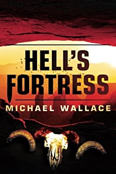 Hell's Fortress (Righteous Series Book 7) (English Edition) par [Wallace, Michael]