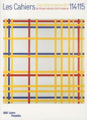 Les Cahiers du Musée national d'art moderne, N° 114-115, Hiver 2010 : Mondrian par Jean-Pierre Criqui