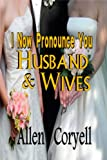 I Now Pronounce You Husband and Wives (The Bird Watcher Book 10)