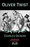 Oliver Twist (Coterie Classics with Free Audiobook)